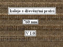 Koleje s dřevěnými pražci: 760 mm